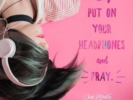 Hurting? Put On Your Headphones and Pray