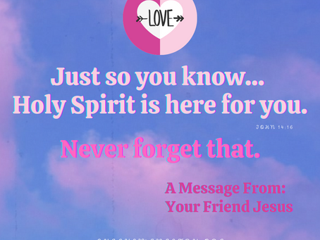 The Holy Spirit Will Help You