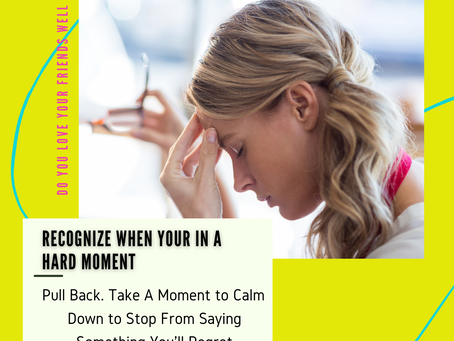 The High Way Journal: Tip #2 How To Love Your Friends Well In Hard Moments