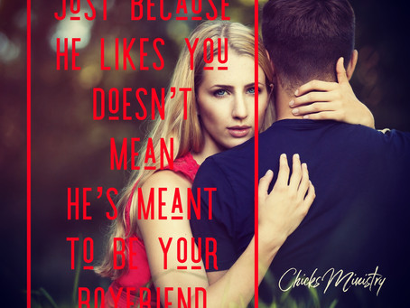 Just Because He Likes You Doesn't Mean He's Meant To Be Your Boyfriend
