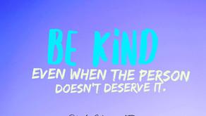 Be Kind Regardless