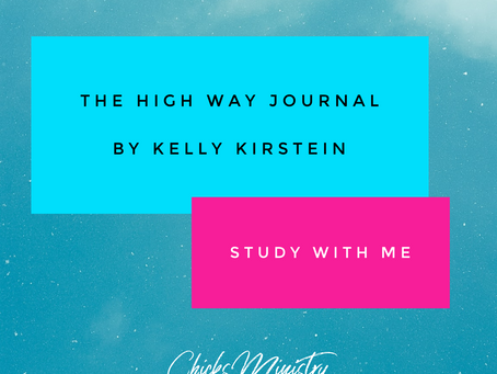 The High Way Journal. Study With Kelly in Part 3