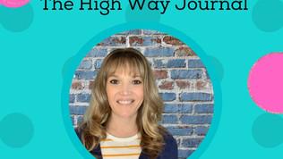 The High Way Journal: Week 9 Videos