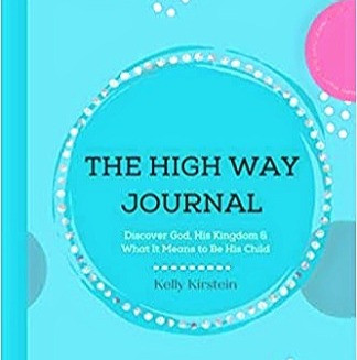The High Way Journal: God's Child. Journal Prompts (Part 6)