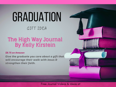 Graduation Gift Idea: The High Way Journal, By Kelly Kirstein