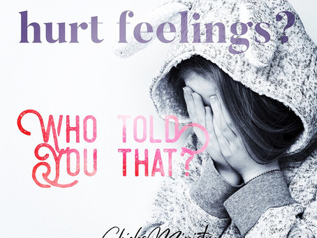 Hurt Feelings? Who Told You That?