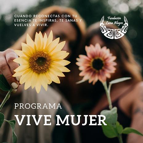 Programa Vive Mujer - Fundación Luna Ale