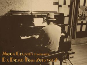 DA BOMB Tour Vol.2 始まります。