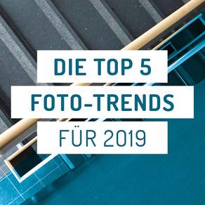 Die 5 Foto-Trends für 2019