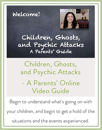 Children, Ghosts, and Psychic Attacks