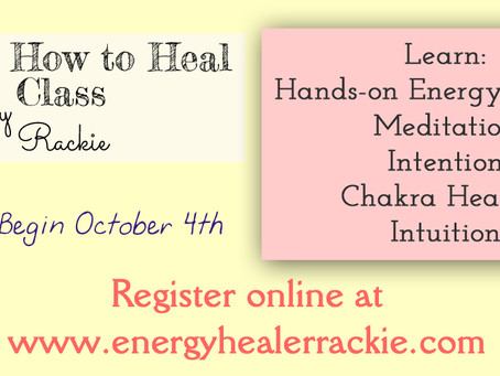 Learn How to Heal Class Begins Oct 4th