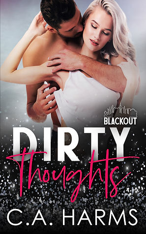 C.A. Harms Dirty Thoughts ebook.jpg