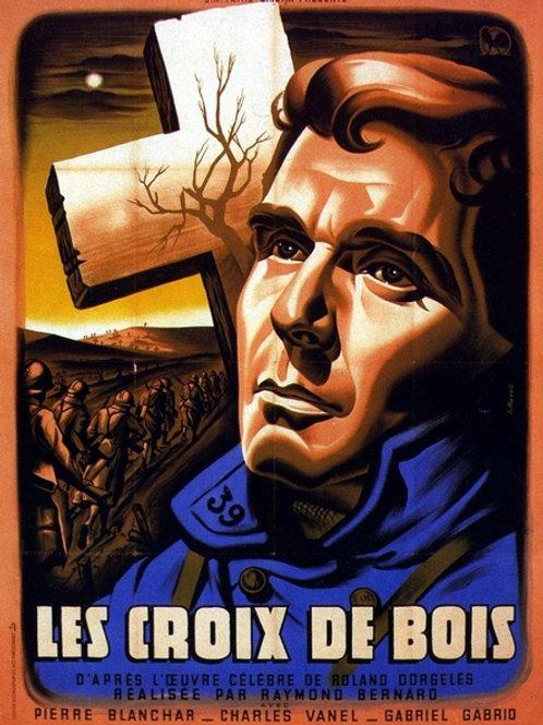 CRUZES DE MADEIRA (Les Croix de bois, 1932)