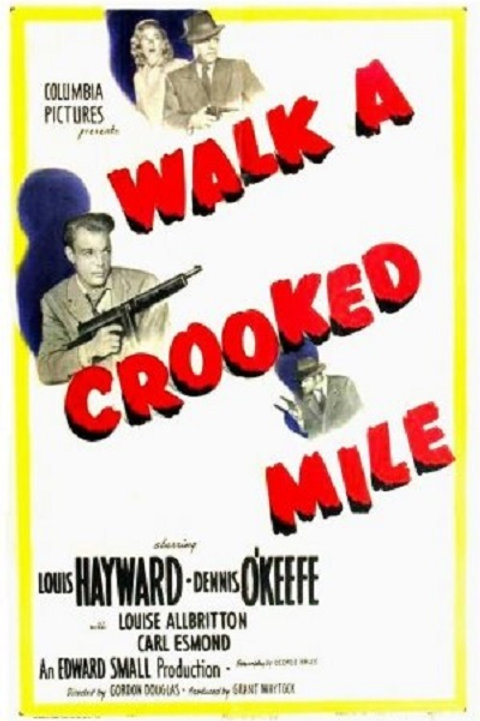 ESPIÕES (Walk A Crooked Mile, 1948)