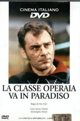 A CLASSE OPERÁRIA VAI AO PARAÍSO (La Classe Operaia Va In Paradiso, 1971)