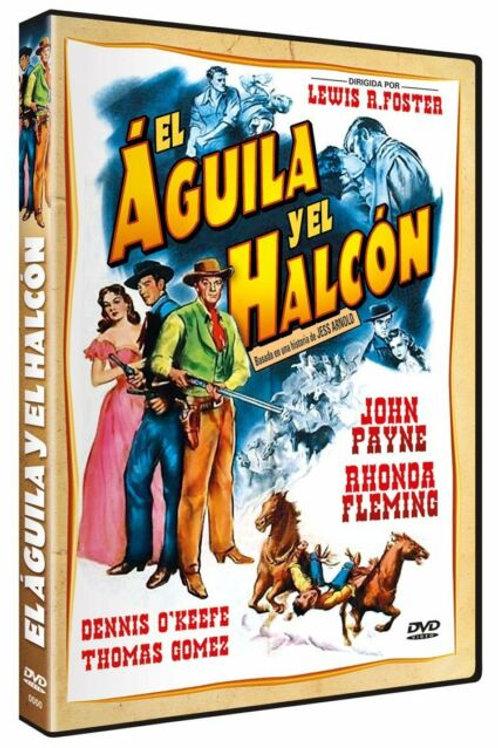 A ÁGUIA E O GAVIÃO (The Eagle and The Hawk, 1950)
