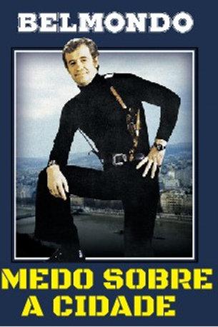 MEDO SOBRE A CIDADE (Peur Sur Le Ville, 1975)