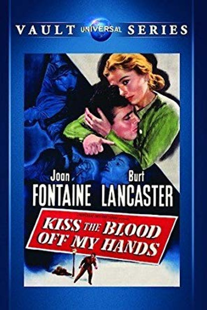 AMEI UM ASSASSINO (Kiss The Blood of My Hands, 1948)