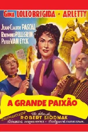 A GRANDE PAIXÃO (Le Grand Jeu, 1954)