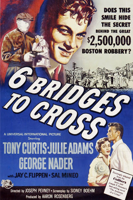 DOMINADO PELO CRIME (Six Bridges To Cross, 1955)