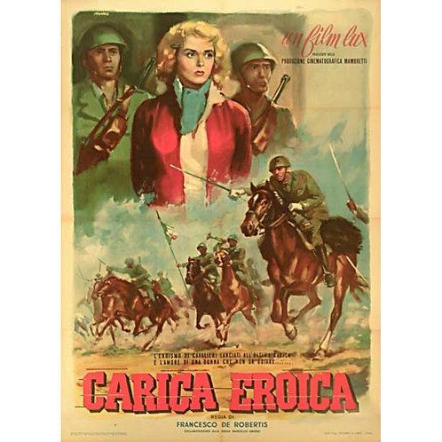CARGA HERÓICA (Carica Eroica, 1952)