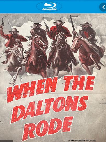 A VINGANÇA DOS DALTONS (When The Daltons Rode, 1940)