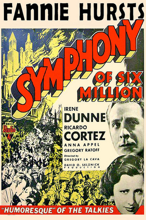 A SINFONIA DOS SEIS MILHÕES (Symphony of the Six Millions, 1932)