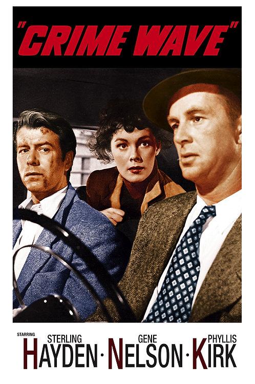 CIDADE TENEBROSA (Crime Wave, 1953)