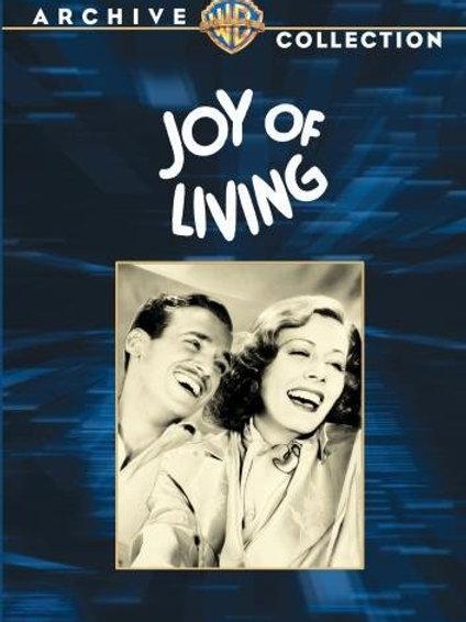 ALEGRIA DE VIVER (Joy of Living, 1938)