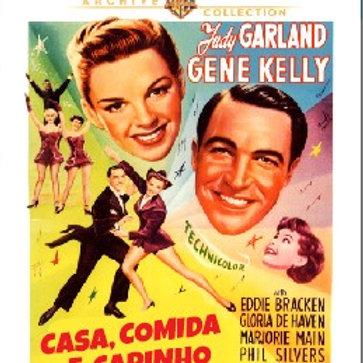 CASA, COMIDA E CARINHO (Summer Stock, 1950)