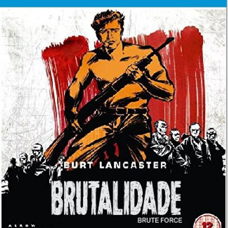 BRUTALIDADE (Brute Force, 1947)