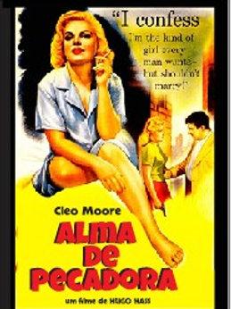 ALMA DE PECADORA (One Girl's Confession, 1953)