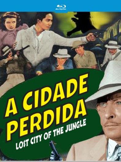 A CIDADE PERDIDA (Lost City of The Jungle, 1946)