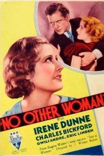 MULHER, SÓ AQUELA (No Other Woman, 1933)