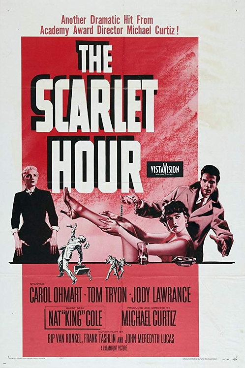 A HORA ESCARLATE (The Scarlet Hour, 1956)