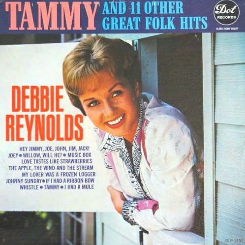Debbie Reynolds - Tammy and 11 Other Great Folk Hits