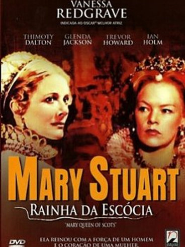 MARY STUART, RAINHA DA ESCÓCIA (Mary, Queen of Scots, 1981)