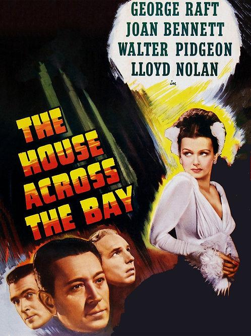 AMADA POR TRÊS (The House Across The Bay, 1940)