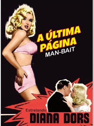 A ÚLTIMA PÁGINA (The Last Page ou Man-Bait, 1952)