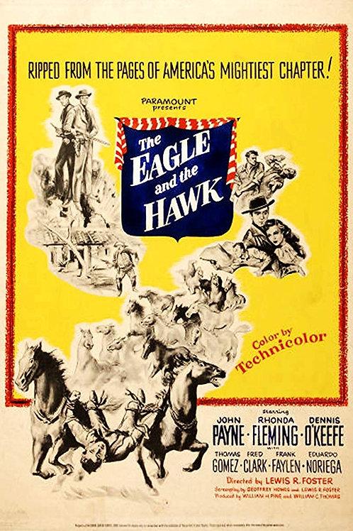 A ÁGUIA E O FALCÃO (The Eagle and The Eagle, 1950)