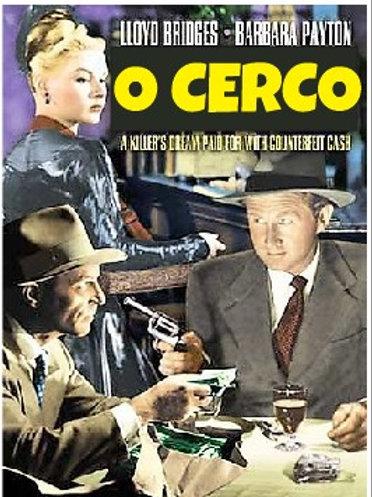 O CERCO (Trapped, 1949)