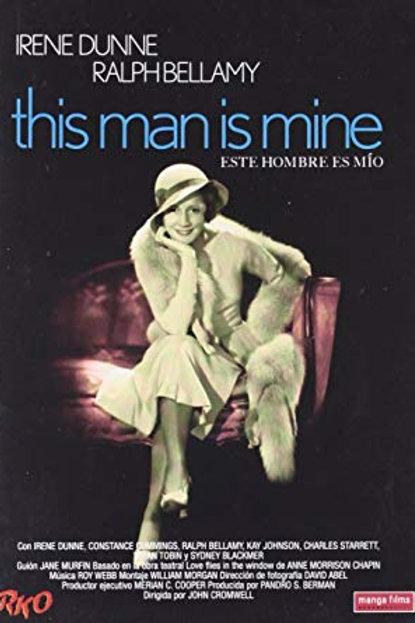 ESTE HOMEM É MEU (This Man Is Mine, 1934)