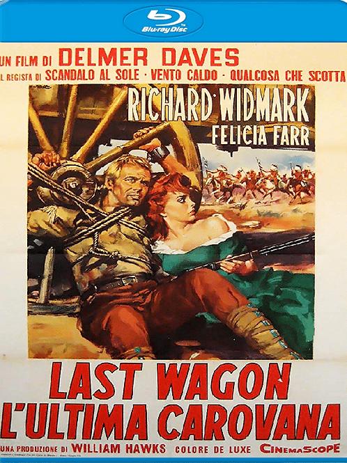 A ÚLTIMA CARROÇA (The Last Wagon, 1956)