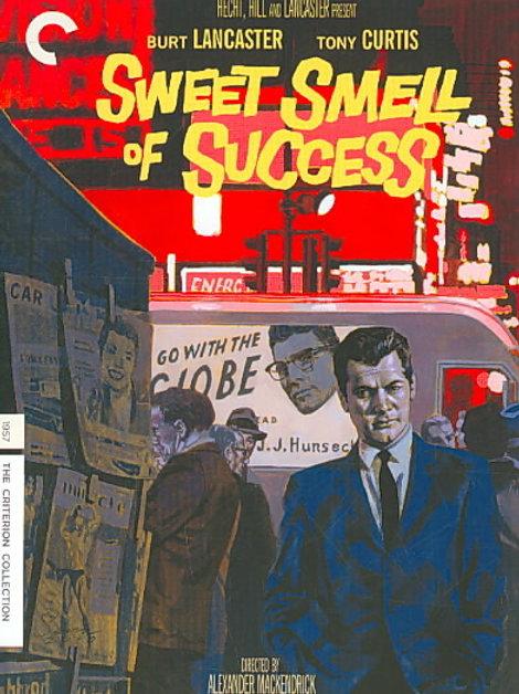 A EMBRIAGUEZ DO SUCESSO (Sweet Smell of Success, 1957)
