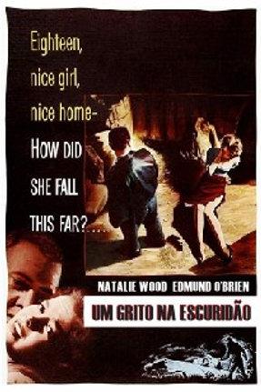 UM GRITO NA ESCURIDÃO (A Cry In The Night, 1956)