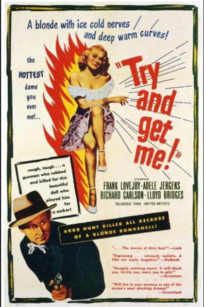 JUSTIÇA INJUSTA (The Sound of Fury ou Try and Get Me, 1950)