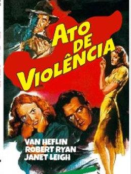 ATO DE VIOLÊNCIA (Act of Violence, 1948) - Legendado