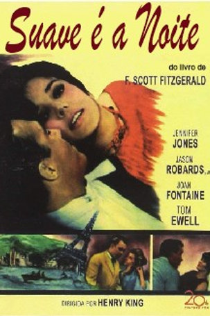 SUAVE É A NOITE (Tender is the Night, 1962)