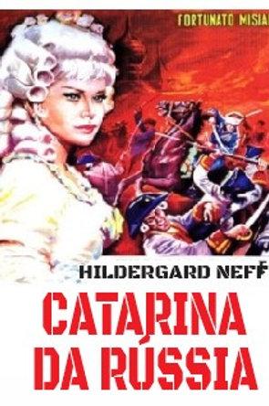 CATARINA, A IMPERATRIZ DA RÚSSIA (Caterine de Russia, 1963)