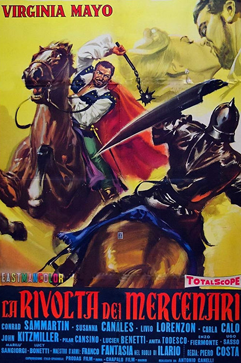 A REVOLTA DOS MERCENÁRIOS (La Rivolta Dei Mercenari, 1961)